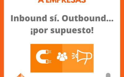 Podcast. Inbound y Outbound…¡Ambas!
