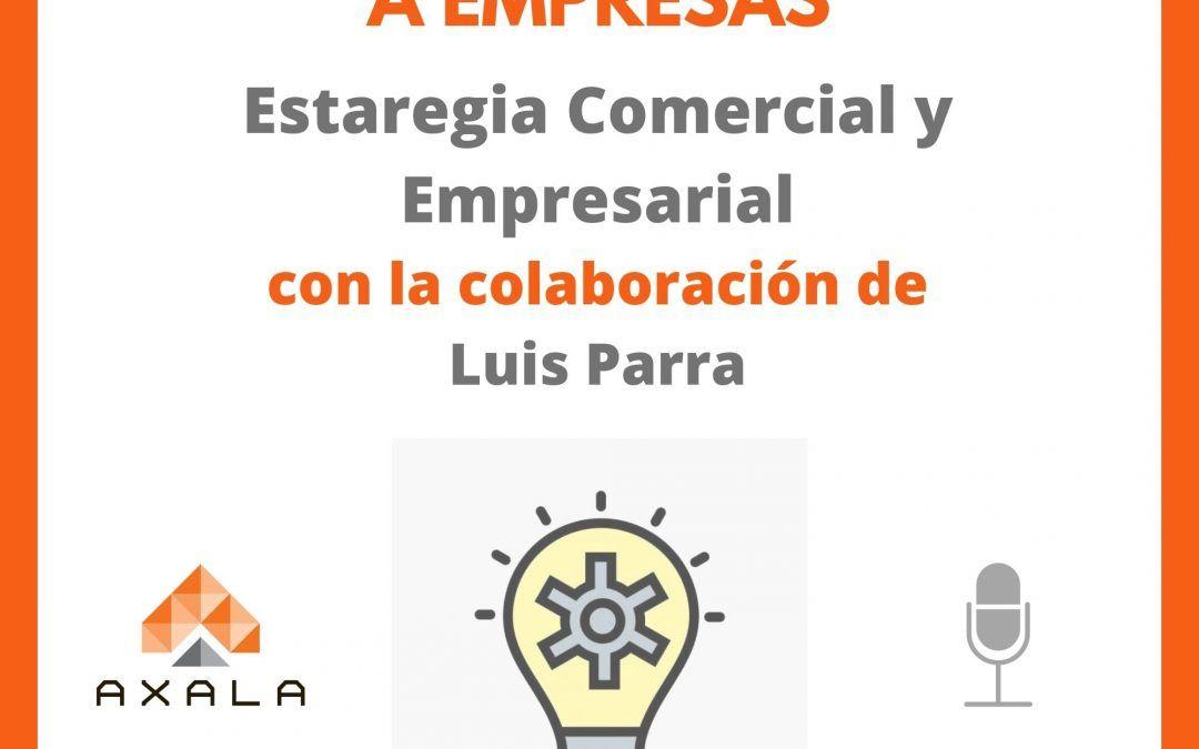 Estrategia comercial con Luis Parra