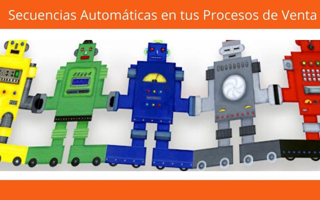 Secuencias automáticas en tus procesos de venta