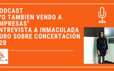 PODCAST: UN DÍA EN LA VIDA DE UNA CONCERTADORA DE REUNIONES B2B