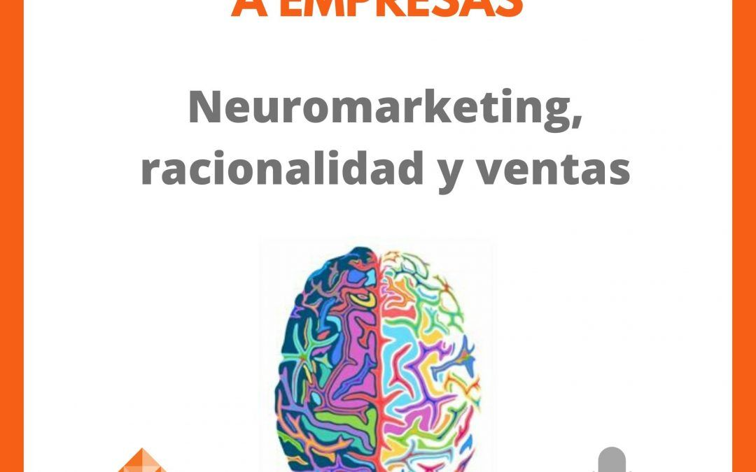Un poco de Neuromarketing en ventas B2B